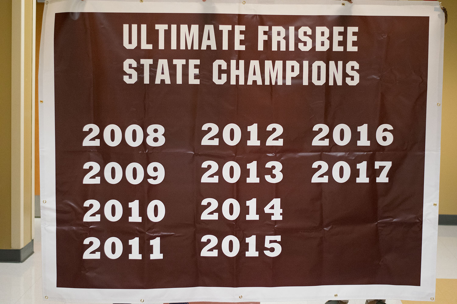 All ten years of winning state shown on the new ultimate Frisbee banner, with extra room for more.
